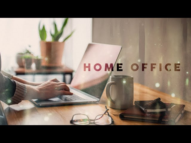 Home Office - Cool Music 2020