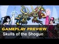 Skulls of the Shogun Bone-A-Fied Edition Gameplay Preview