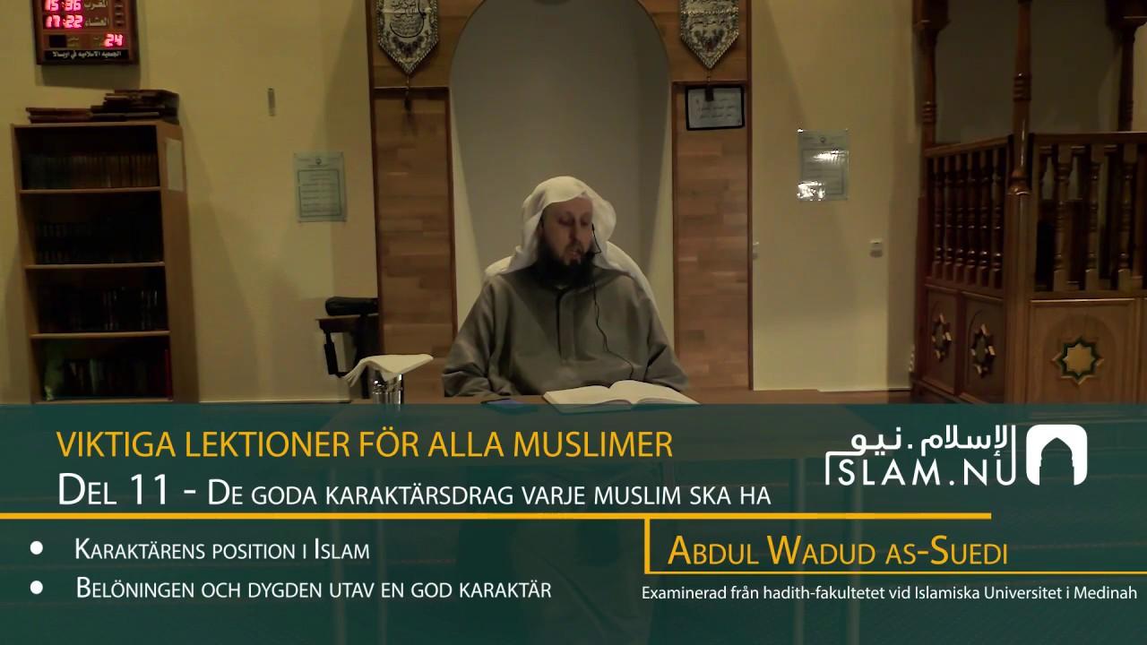 Viktiga Lektioner För Varje Muslim | del 11 | Abdul Wadud