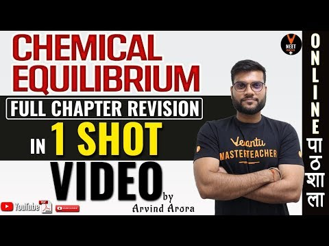 Chemical Equilibrium Class 11 in Hindi Full Chapter Revision | NEET 2020 | NEET Chemistry|Arvind sir