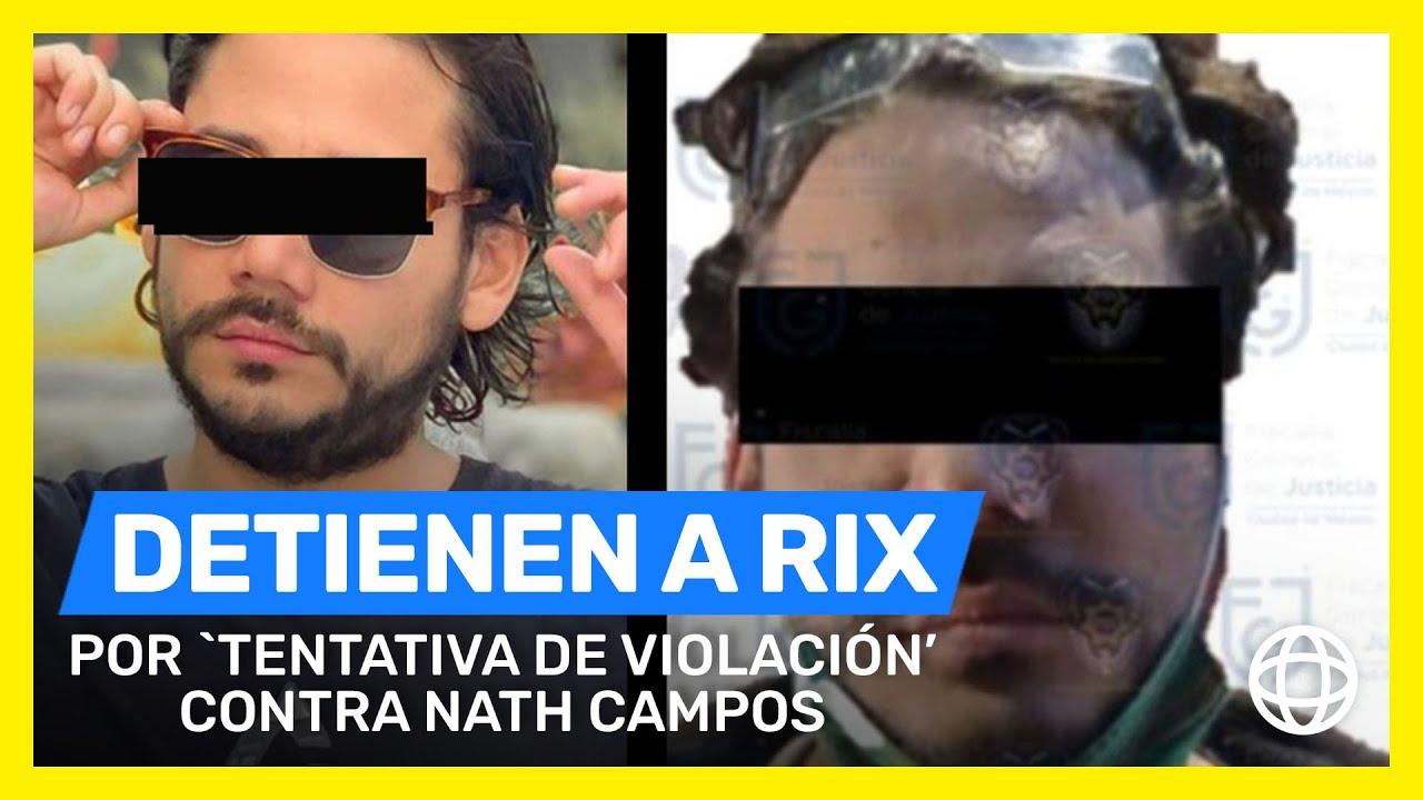 Detienen a Rix por 'tentativa de violación' contra Nath Campos