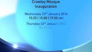 Crawley Mosque Inauguration