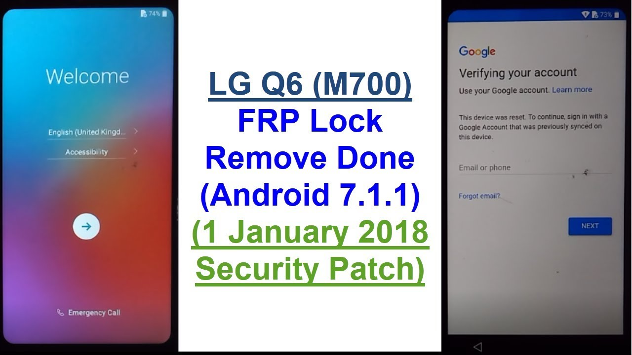 LG Q6 (M700) FRP (Google Account) Bypass Done (Android 7 1 1