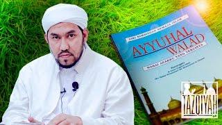 Daurah Kitab Ayuhal Walad [ Siri 01 ] ᴴᴰ | Habib Najmuddin Othman Al Khered
