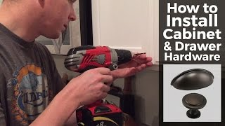 How to Install Cabinet and Drawer Hardware