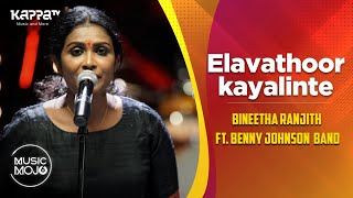 Elavathoor kayalinte - Bineetha Ranjith ft. Benny Johnson Band - Music Mojo Season 6 - Kappa TV