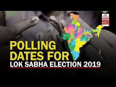 Polling dates for Lok Sabha Election 2019