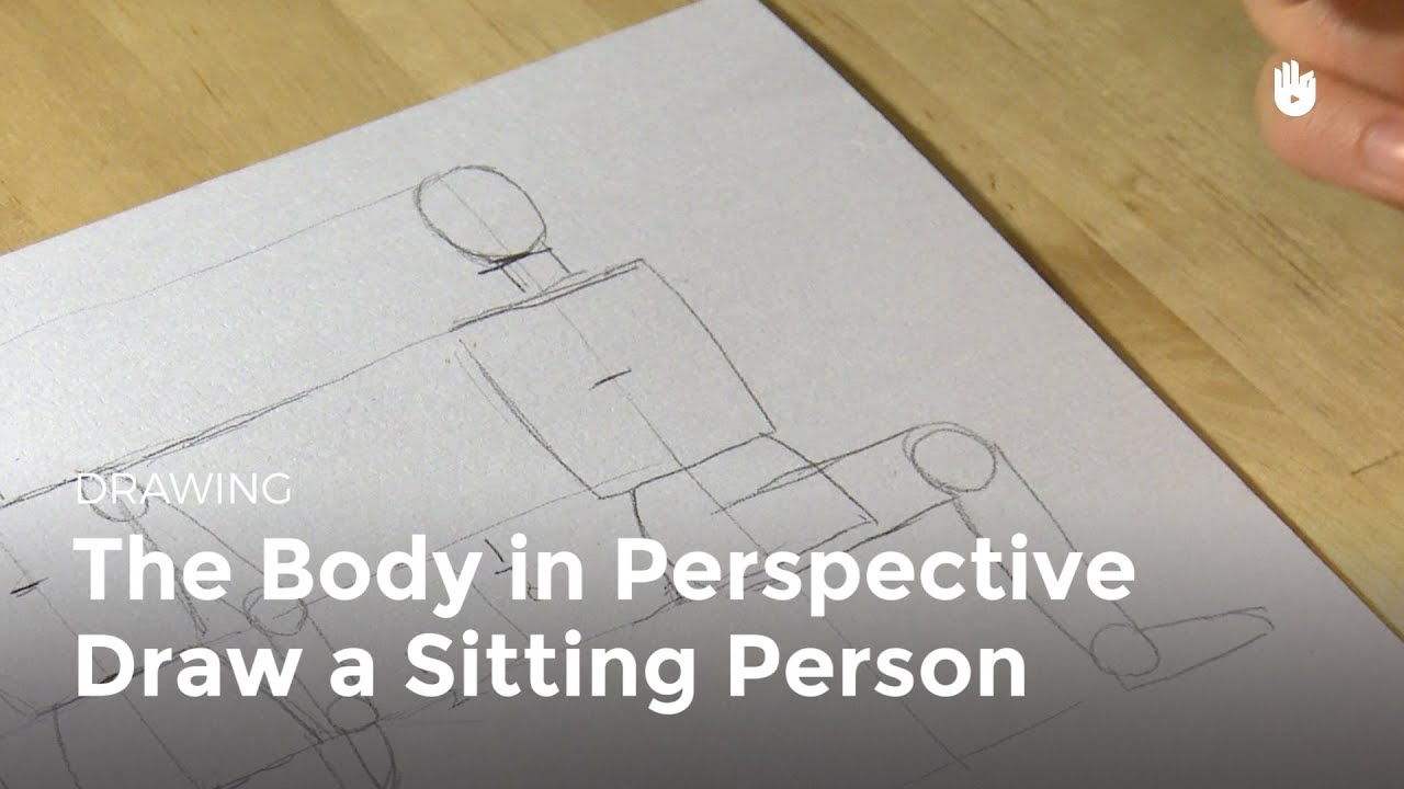 The Body In Perspective: How To Draw A Person Sitting