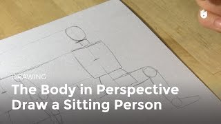The Body in Perspective: How to Draw a Sitting Person