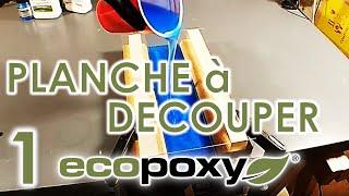 PLANCHE À DÉCOUPER EPOXY FAÇON