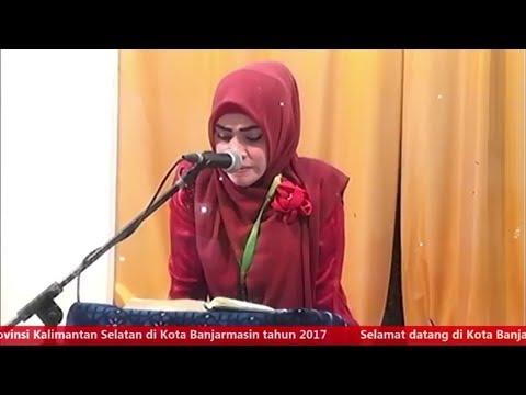 Juara 1 Tilawah Dewasa Putri MTQ Kalsel 2017 - Babak Final : Hj Raudah