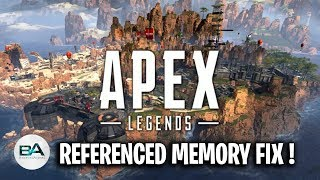 """FIX Referenced Memory """"Memory could not be read"""" Apex Legends !"""