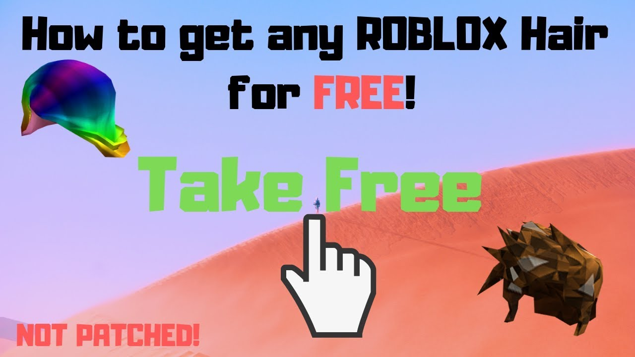 How To Get Any Roblox Hair For Free Not Patched With Proof Youtube