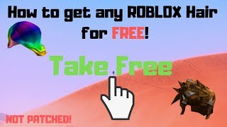 How to get ANY roblox hair for FREE | Not Patched! | With Proof!