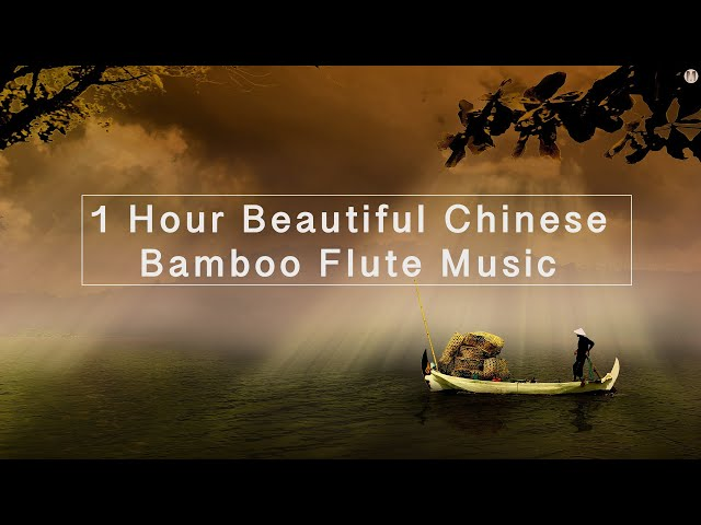 1 Hour Relaxing Chinese Bamboo Flute Music | Piano & Water Sounds For Meditation