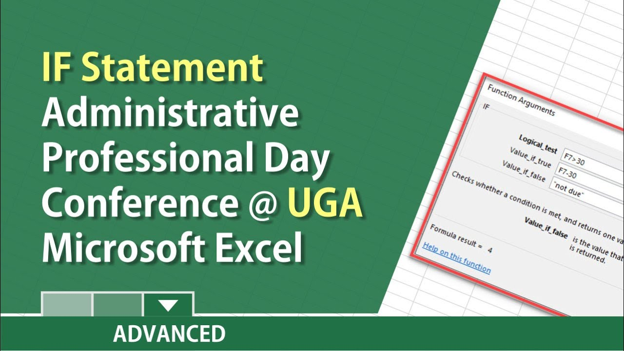 Getting started with IF statements - UGA - Administrative Professional Day  Conf  by Chris Menard