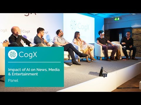 AI Impact on News, Media & Entertainment Panel | CogX17 Highlights
