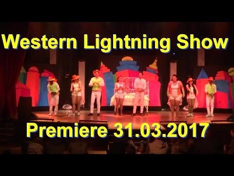 Movie Park 2017 Western Lightning Show – Premiere 1. Vorstellung 2017 – Musik Show 31.03.2017