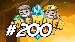 """Idle Miner Tycoon - 200 - """"Episode 200"""""""