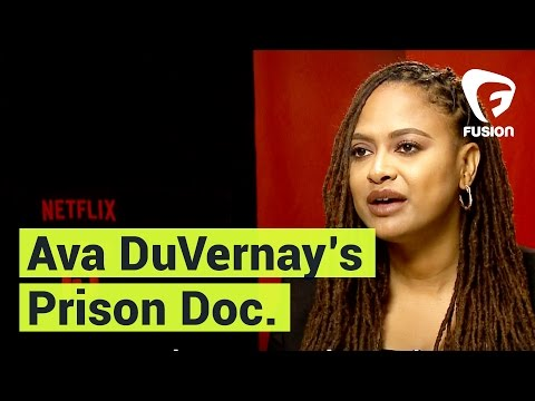 Ava DuVernay on Her Prison Documentary '13th'