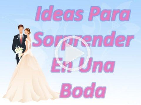 Ideas para sorprender en una boda youtube for Regalos para hermanos en boda