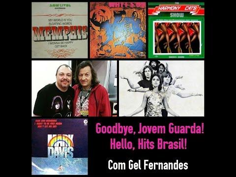 """Gel Fernandes (baterista) - Entrevista #2 """"Goodbye, Jovem Guarda / Hello, Hits Brasil"""""""