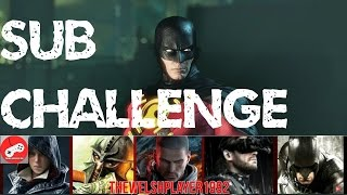 Sub Challenge {Part 2}: Batman Arkham City (PC 60fps)