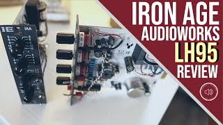 Iron Age Audioworks LH95 EQ Review