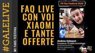 XIAOMI MiFan Festival SUPEROFFERTE LIVE FAQ