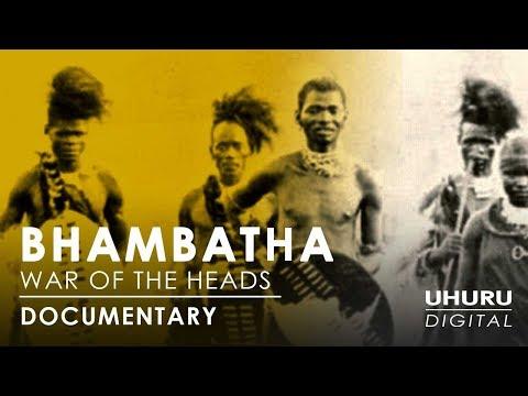 Bhambatha: War of the Heads - Zulu Chief's Rebellion - Documentary