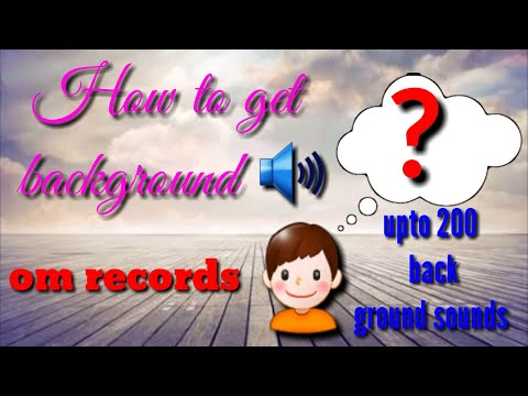 "How to download background music 🔊  ""om records"""