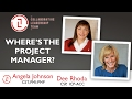 Where's the Project Manager in Scrum?  | Angela Johnson and Dee Rhoda