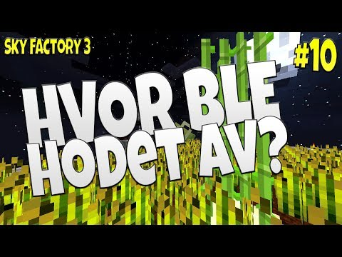 HVOR BLE HODET AV? | Sky Factory 3 #10