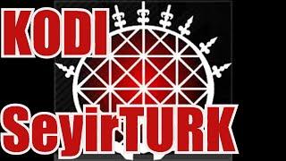 Kodi tv 2016 SeyirTurk-Turk Kanallari, Filmleri, Dizileri!