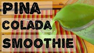Healthy Piña Colada Green Dream Smoothie | 40belowfruity