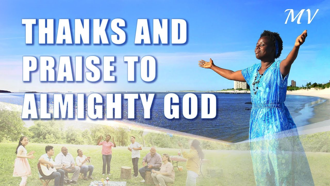 Thanks and Praise to Almighty God (With Lyrics) - Christian Music Video - Live in the Light of God