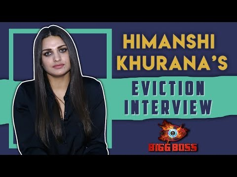 Himanshi Khurana's Eviction Interview | Bigg Boss 13 | Controversies, Love & More