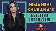 Himanshi Khurana's Eviction Interview | Bigg Boss 13 | Controversies, Love & More