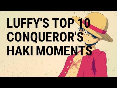 LUFFY'S TOP 10 CONQUEROR'S HAKI MOMENTS - One Piece HD