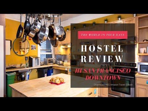 Hi San Francisco Downtown Hostel Walkthrough - Hostel Review