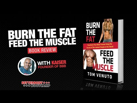 Burn the Fat, Feed The Muscle ���� | A Better Body Bootcamp Book Review