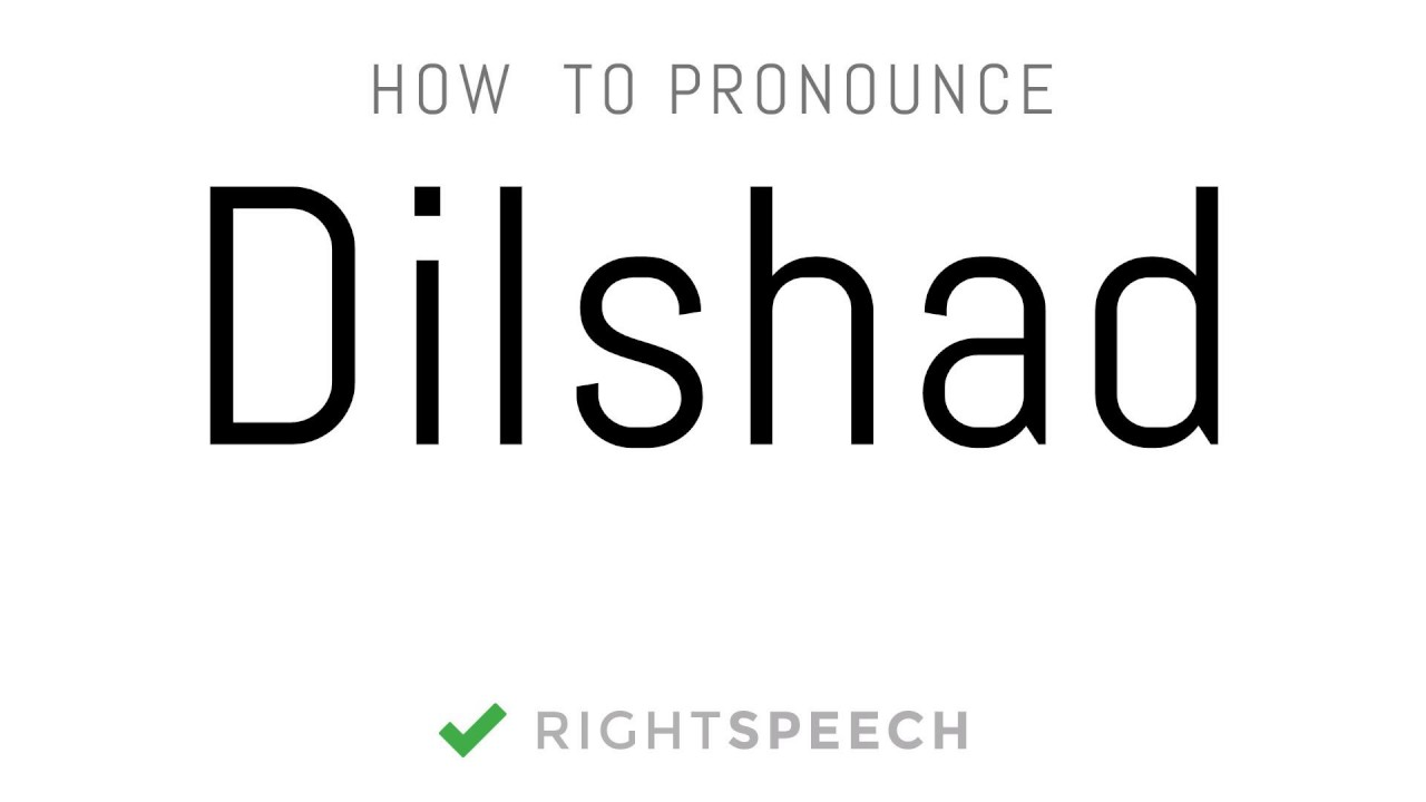 dilshad name ke