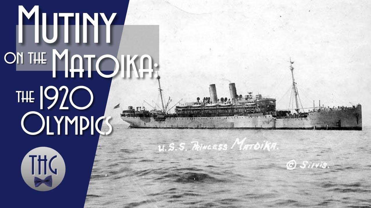Mutiny Aboard the Princess Matoika: The 1920 Olympics