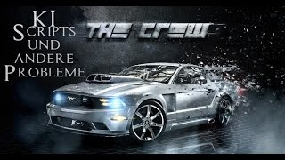 The Crew - KI, Scripts und andere Probleme - Xbox One Gameplay