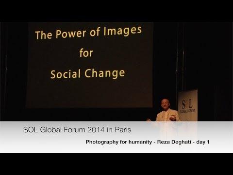 SOL Global Forum 2014 - Reza Deghati