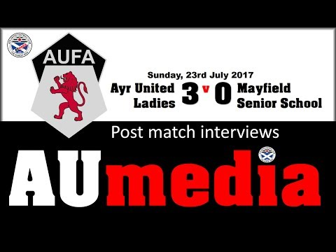 Post Match Interviews: Ayr United Ladies 3 v 0 Mayfield Senior School