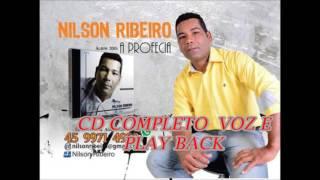 CD COMPLETO NILSON RIBEIRO  (A PROFECIA)