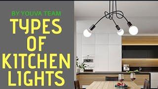 Kitchen Lights (Types,ideas) in interior design
