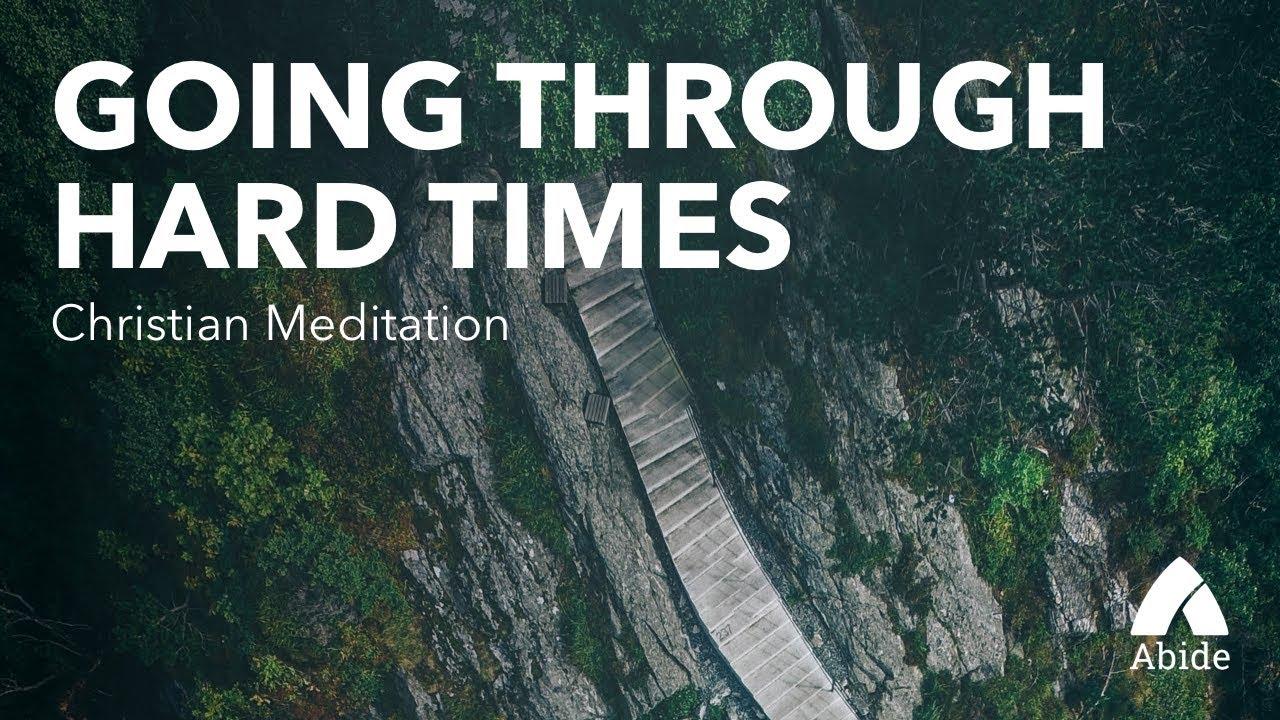 trusting god through hard times