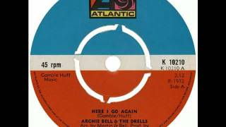 Archie Bell & The Drells - Here I Go Again YouTube Videos
